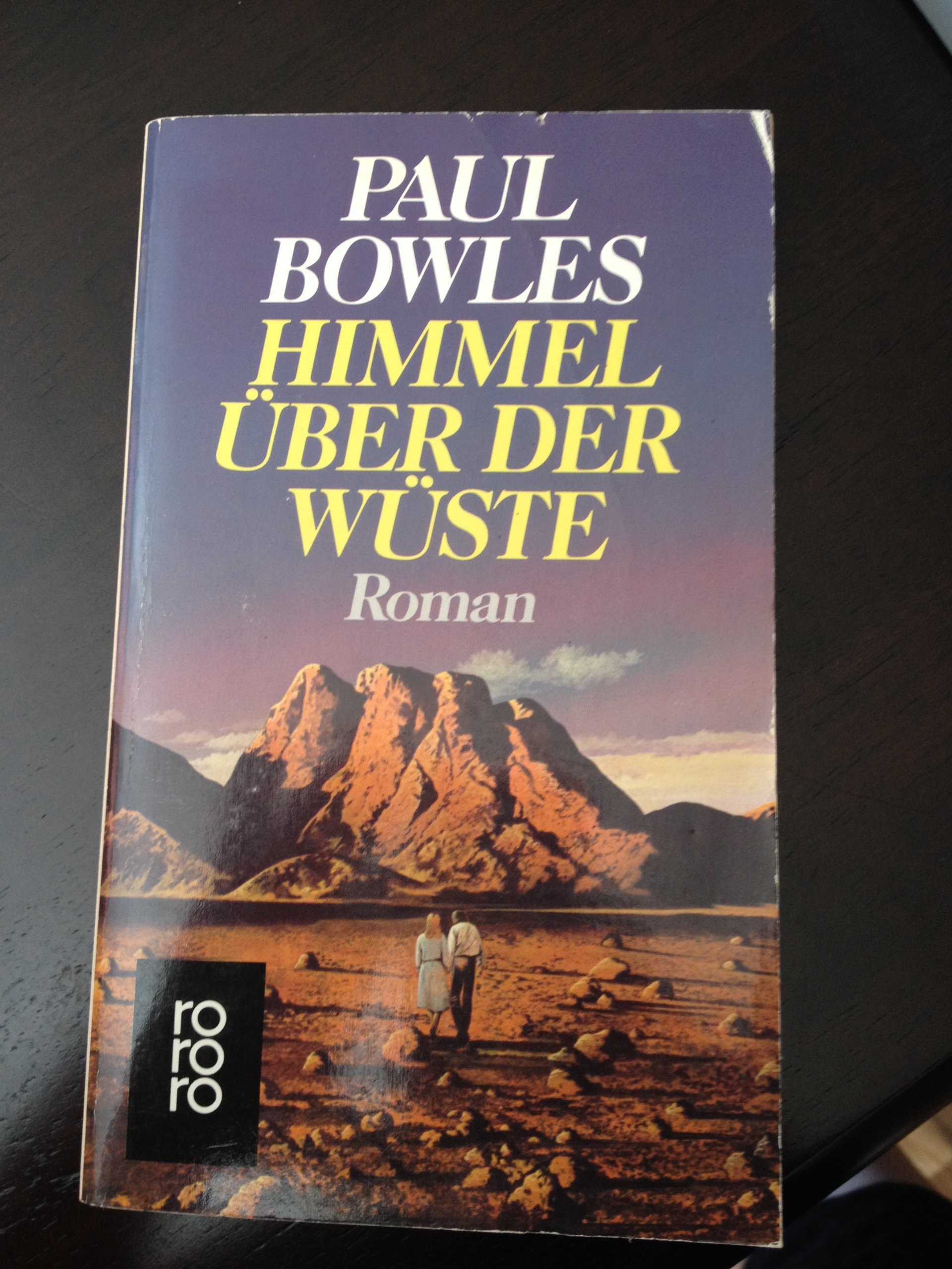 Himmel über der Wüste: Roman (rororo / Rowohlts Rotations Romane)