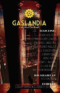 Gaslandia: A Dieselpunk Anthology (Subterranean Anthology Series Book 1)