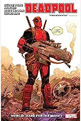 Deadpool by Skottie Young Vol. 1: Mercin' Hard For The Money (Deadpool (2018-2019)) Kindle Edition