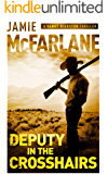 Deputy in the Crosshairs (A Henry Biggston Thriller Book 2)