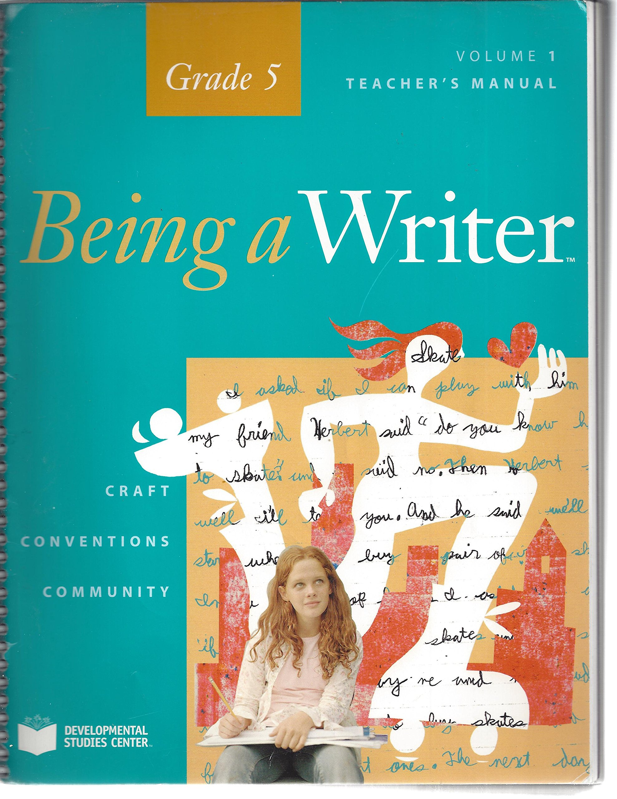 Being a Writer, Teacher's Manual, Volume 1, Grade 5: Various/Multiple:  9781598923421: Amazon.com: Books
