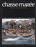Revue Le Chasse-Marée numéro 45 Les huîtres du Morbihan Histoire de la pêche basque Le musée maritime d'Exeter Voile-aviron : 15 plans pour rêver