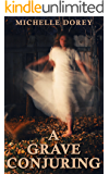 A Grave Conjuring: Paranormal Suspense