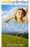 Tree Change: An Australian Rural Romance