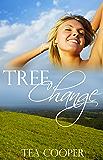 Tree Change: An Australian Rural Romance