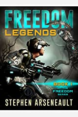 FREEDOM Legends: (Book 1) Kindle Edition