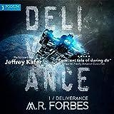 Deliverance: Forgotten Colony, Book 1