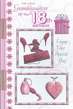 For A Dear Granddaughter On Your 18th Birthday Card Amazoncouk Office Products