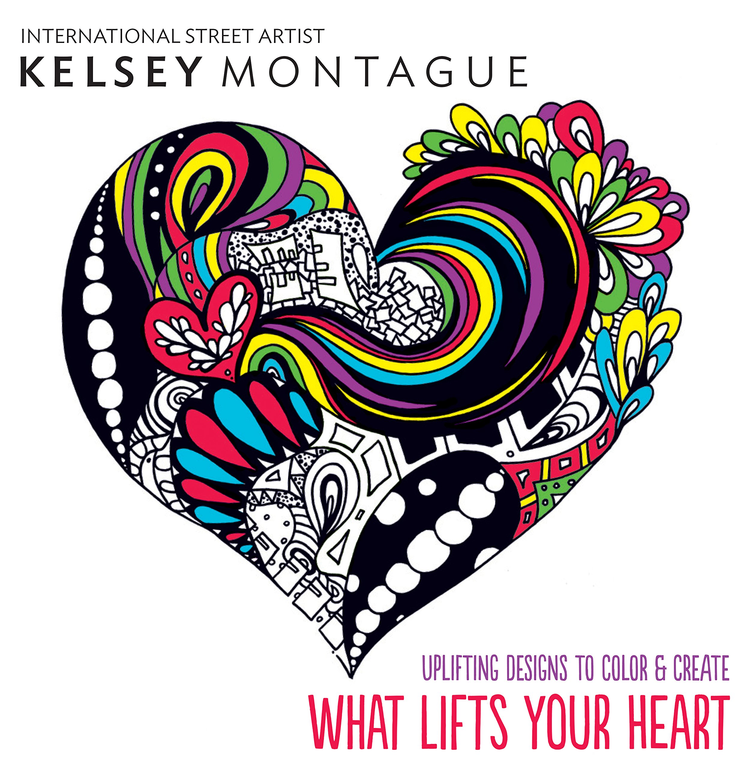 what lifts your heart uplifting designs to color u0026 create kelsey