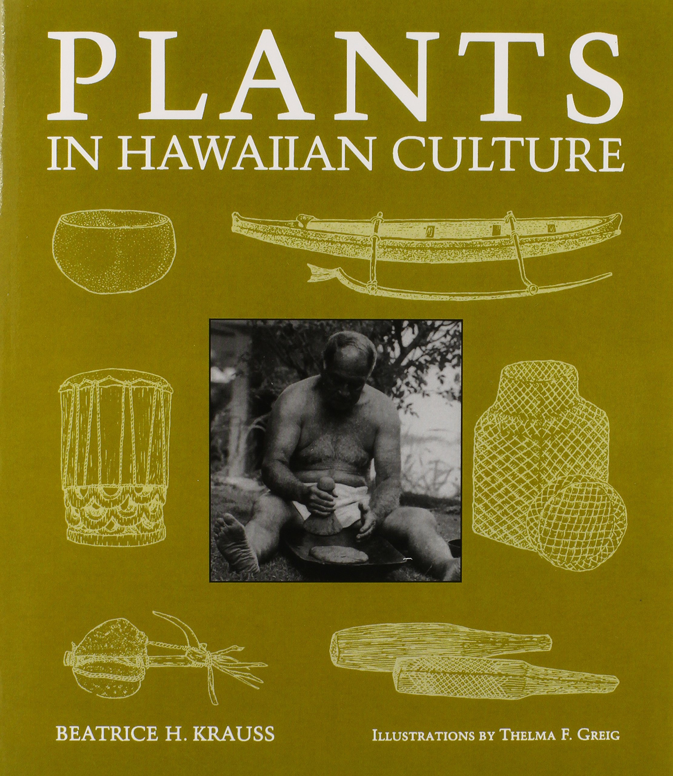 Plants In Hawaiian Culture Kolowalu Books Paperback Thelma F