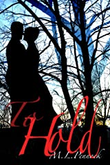 To Hold (To Have Book 2) Kindle Edition