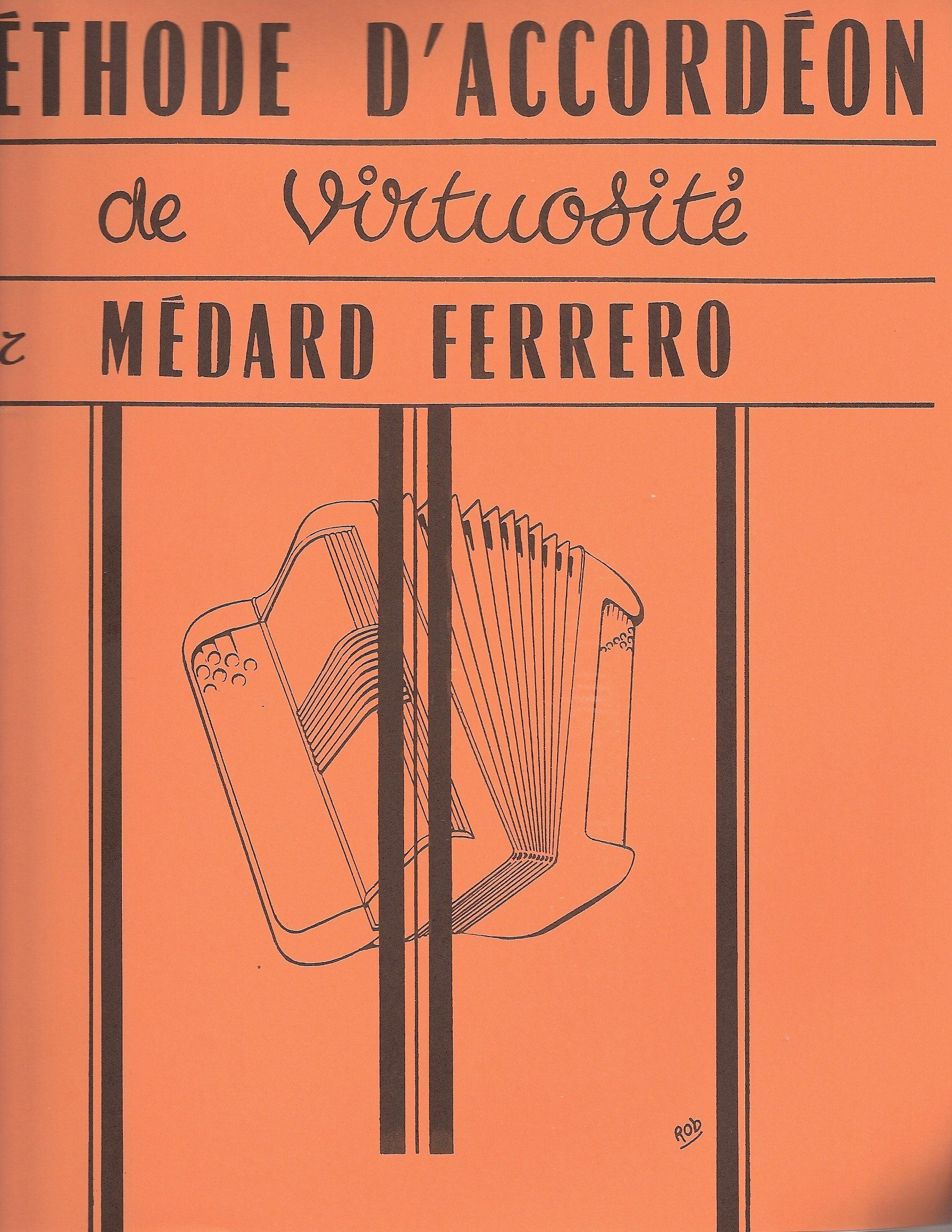 Ferrero : méthode d'accordéon virtuosité Partition – 1948 Médard ferrero B000WEUPCC 20e siècle