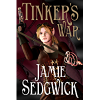 Tinker's War (The Tinkerer's Daughter Book 2) (English Edition)