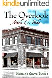 The Overlook (Merlin's Grove Book 1)