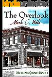 The Overlook (Merlin's Grove Book 1)