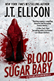 Blood Sugar Baby: a Taylor Jackson novella (Lt. Taylor Jackson)