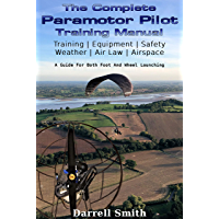 The Complete Paramotor Pilot Training Manual