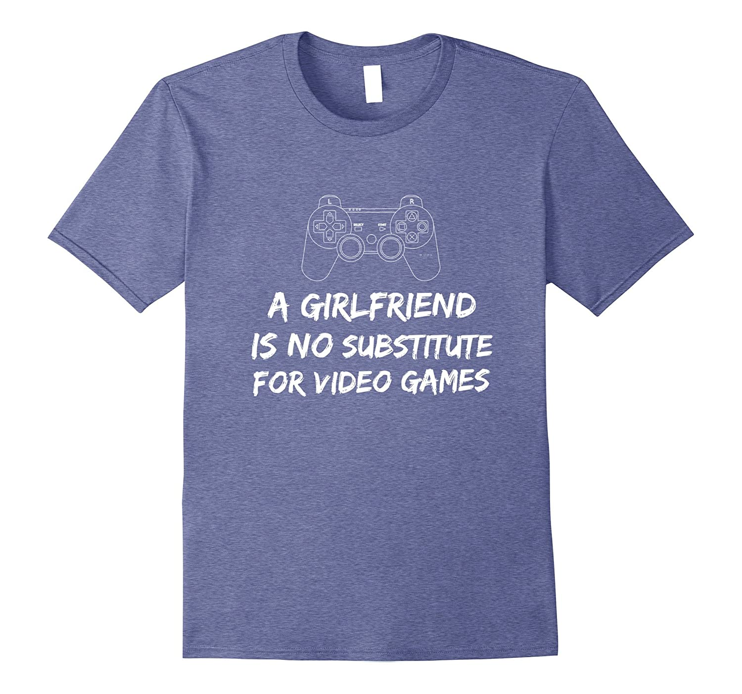 Classic a girlfriend is no substitute for video games shirt