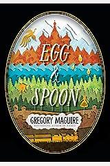 Egg & Spoon Kindle Edition