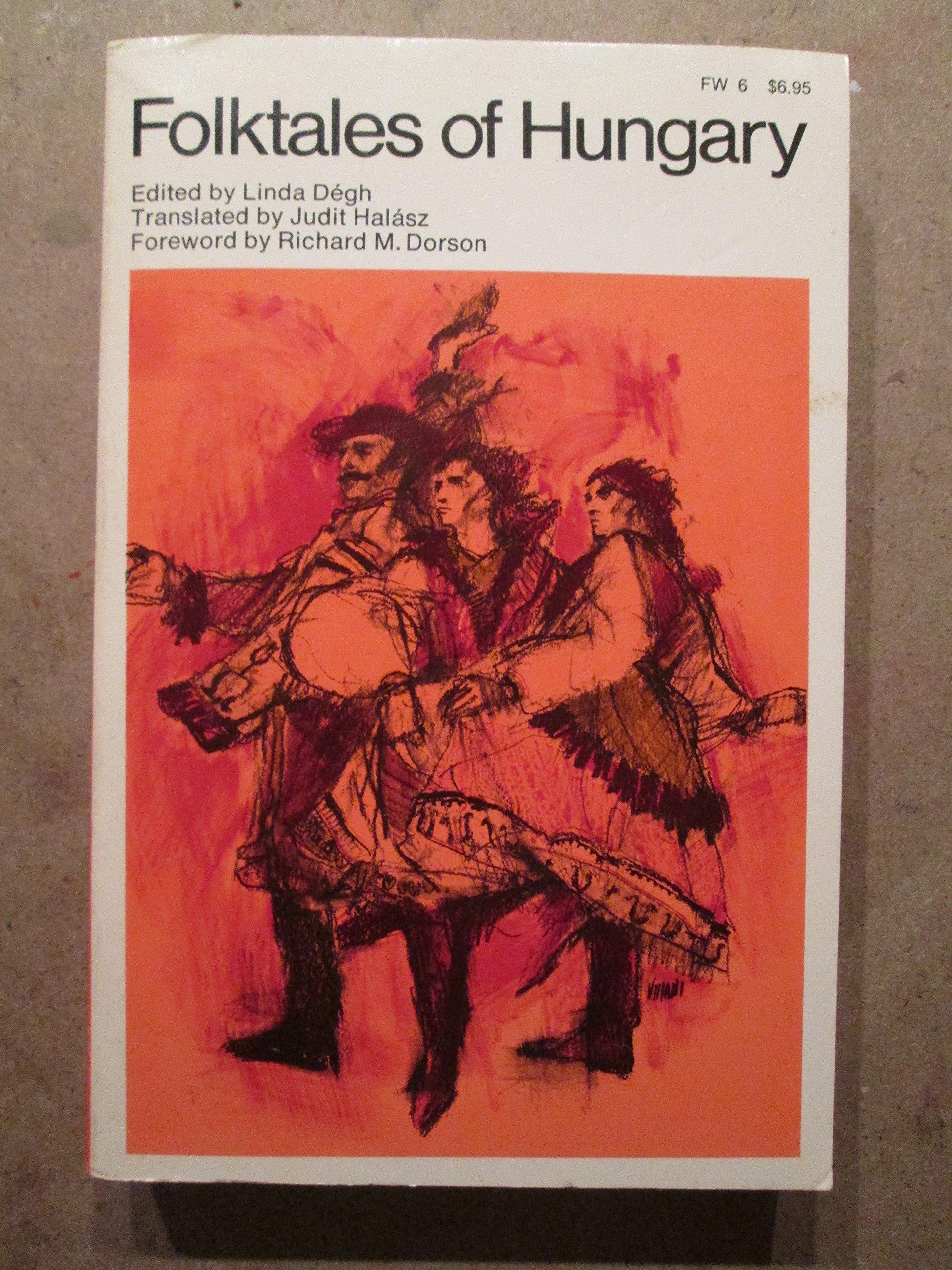 Folktales of Hungary, Degh, Linda