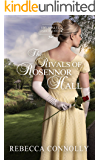 The Rivals of Rosennor Hall (Entangled Inheritance Book 3) (English Edition)