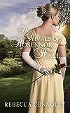 The Rivals of Rosennor Hall (Entangled Inheritances Book 3)