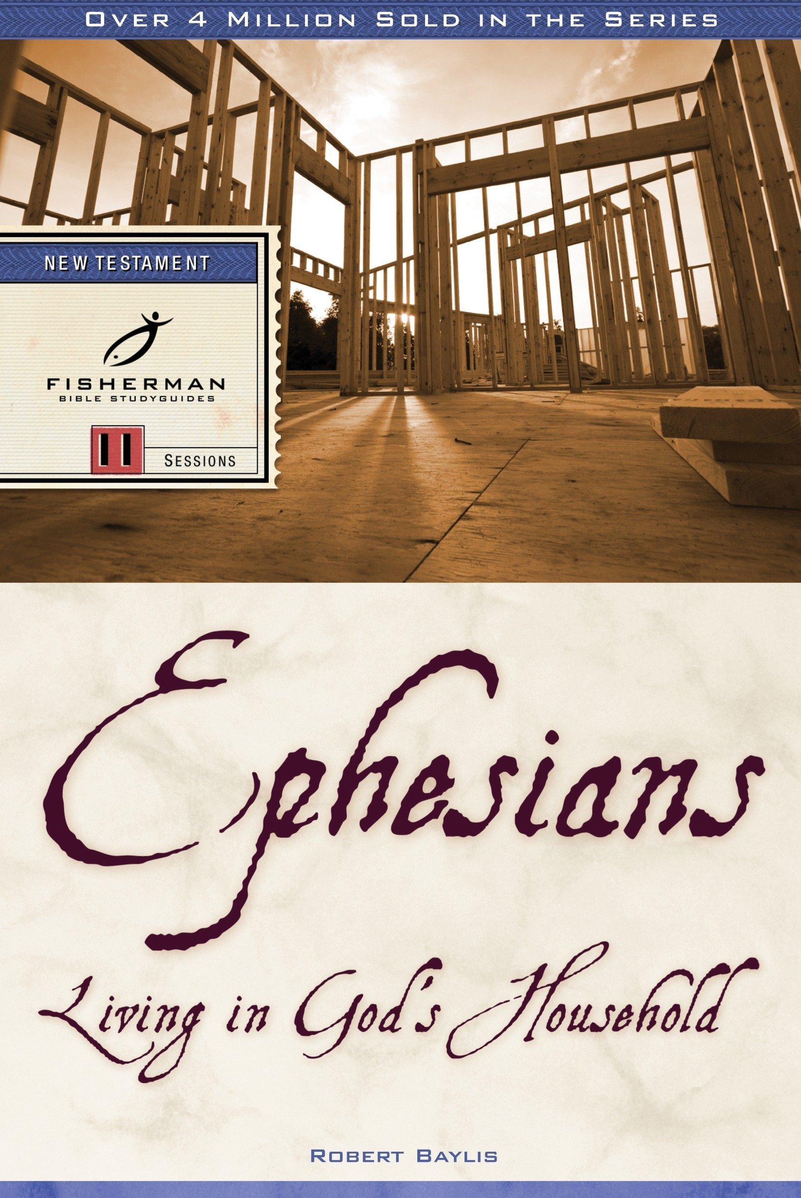 Download Ephesians: Living in God's Household (Fisherman Bible Studyguide Series) pdf epub