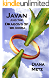 Javan and the Dragons of Tor Akkra (The Prophecy of the Dragons Book 3)