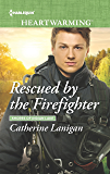 Rescued by the Firefighter (Shores of Indian Lake Book 10)