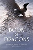 The Book of Dragons: An Anthology