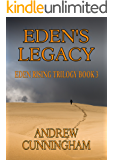 Eden's Legacy (Eden Rising Trilogy Book 3)