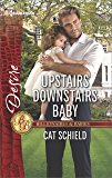 Upstairs Downstairs Baby (Billionaires and Babies)