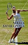 Tennis, Candy and Maria Sharapova