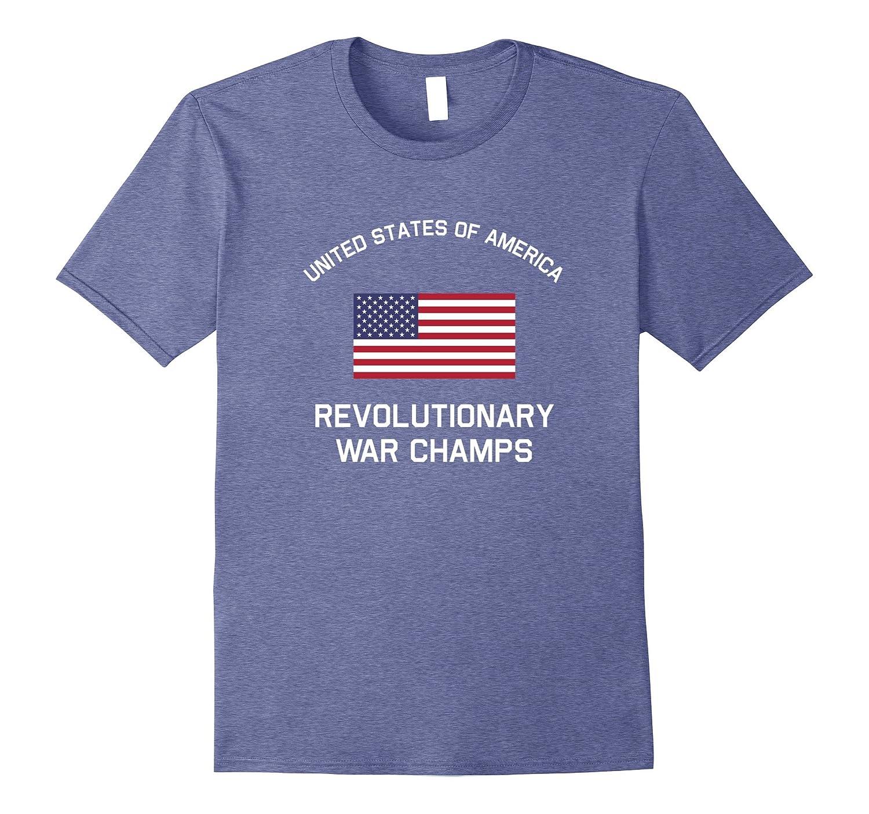 b68d8aee696b USA Revolutionary War Champs T-Shirt July 4th America Tee-TH - TEEHELEN