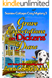 Grave Expectations on Dickens' Dune Seaview Cottages Cozy Mystery #3 (Seaview Cottages Cozy Mystery Series)