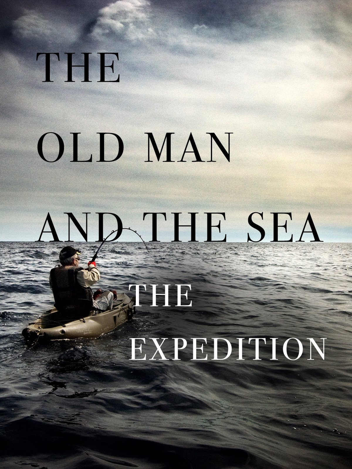 The Old Man and the Sea: The Expedition on Amazon Prime Video UK