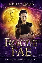 Rogue Fae: An Irish Witch Urban Fantasy (A Starseed Universe Novella) Kindle Edition