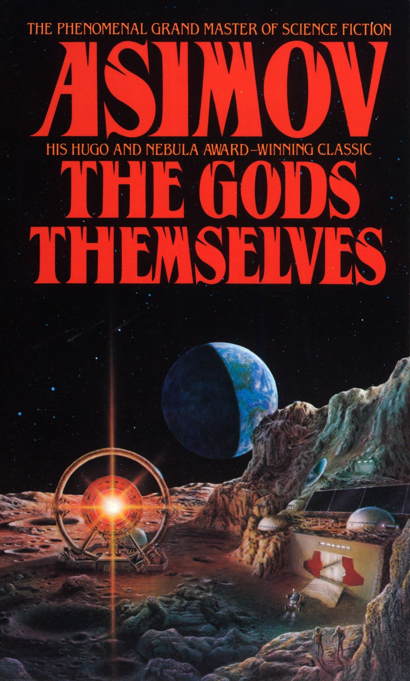 The Gods Themselves: A Novel (Nemesis Bantam Spectra Book)