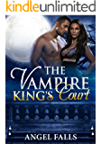 The Vampire King's Court: Vampire,  Shifter, Witches Romance