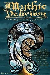 Mythic Delirium Magazine Issue 1.1 Kindle Edition