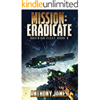 Mission: Eradicate (Obsidiar Fleet Book 6)