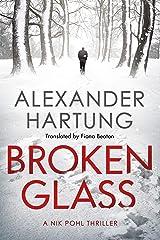 Broken Glass (A Nik Pohl Thriller Book 1) Kindle Edition