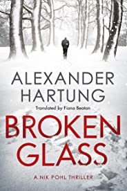 Broken Glass (A Nik Pohl Thriller Book 1)