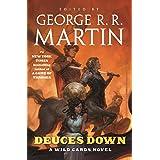 Deuces Down: A Wild Cards Novel (Wild Cards, 12)