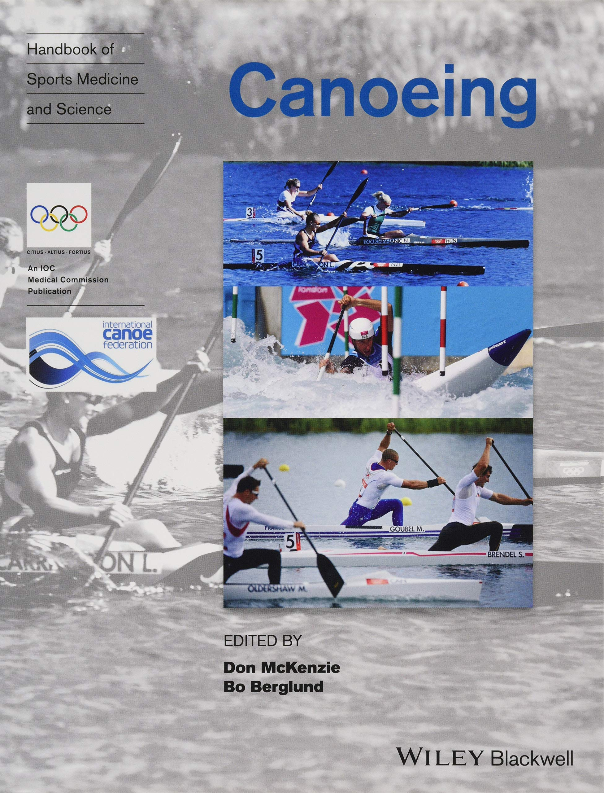 Handbook of Sports Medicine and Science: Canoeing (Olympic Handbook of Sports Medicine) by Wiley-Blackwell