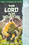 The 5 Lords of Pain 1: The Lord of the Mountain