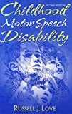 Childhood Motor Speech Disability (2nd Edition)