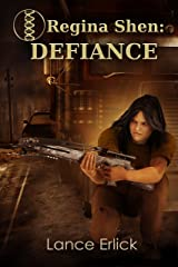 Regina Shen: Defiance Kindle Edition
