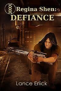 Regina Shen: Defiance