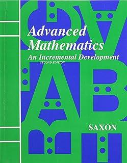 advanced mathematics an incremental development solutions manual rh amazon com saxon advanced mathematics solutions manual pdf Lesson 30 Advanced Math Saxon